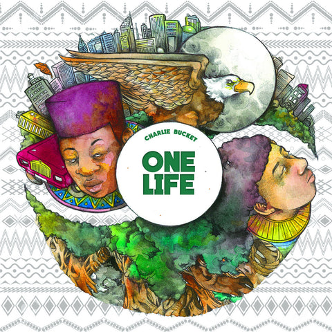 One Life - Charlie Buckets