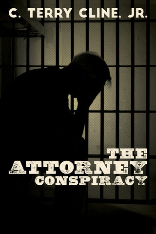 The Attorney Conspiracy