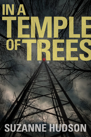 In a Temple of Trees by Suzanne Hudson