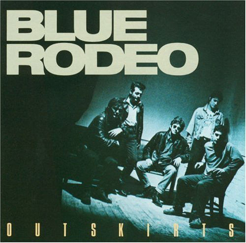 BLUE RODEO - Outskirts (vinyle usagé/Used LP)