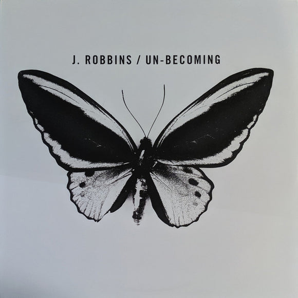 J. ROBBINS - Un-becoming (Vinyle neuf/New LP)