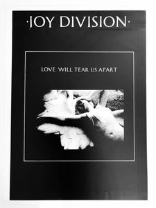 JOY DIVISION - Love will tear us apart (affiche/poster)