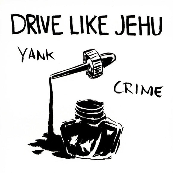 DRIVE LIKE JEHU - Yank Crime LP+7