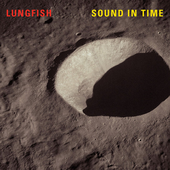 LUNGFISH -Sound In Time (Vinyle neuf/New LP)