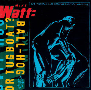 Mike Watt - Ball-hog or Tugboat? 2XLP (vinyle bleu)