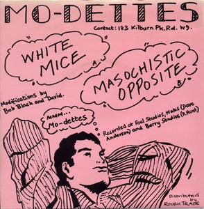 Mo-dettes - White Mice/Masochistic Opposite 7""