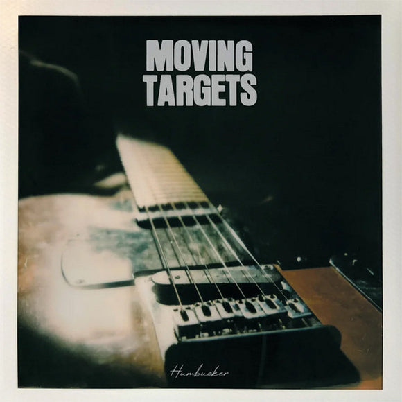 MOVING TARGETS - Humbucker (Vinyle neuf/New LP)