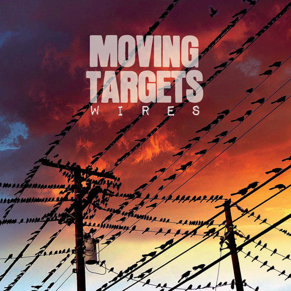 MOVING TARGETS - Wires (Vinyle neuf/New LP)
