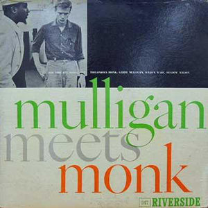 THELONIOUS MONK & GERRY MULLIGAN - Mulligan Meets Monk (vinyle usagé/Used LP)