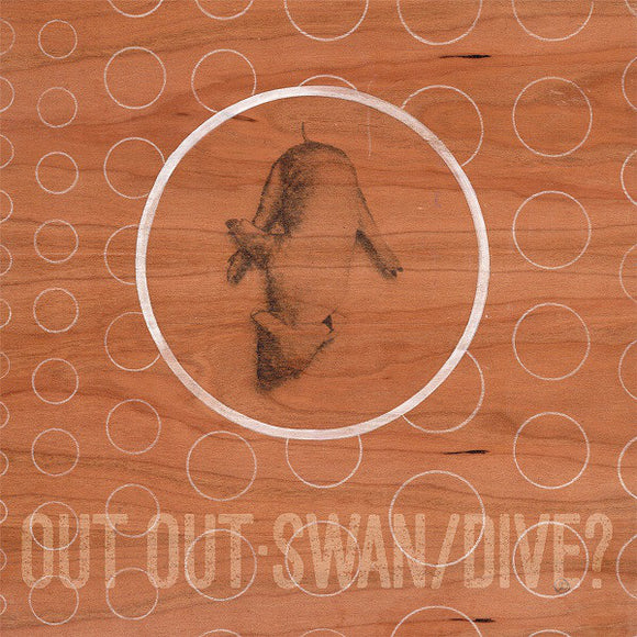 OUT OUT - Swan/Dive ? 2XCD (CD neuf)