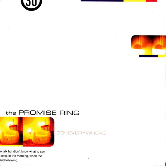 THE PROMISE RING - 30° Everywhere (Vinyle neuf/New LP)