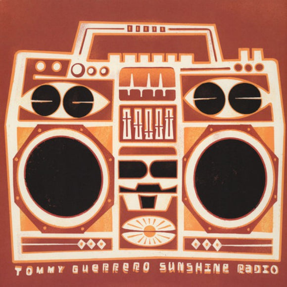 TOMMY GUERRERO - Sunshine Radio (Vinyle neuf/New LP)