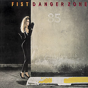 FIST - Danger Zone (vinyle usagé/Used LP)