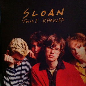 SLOAN - Twice Removed (Vinyle neuf/New LP)