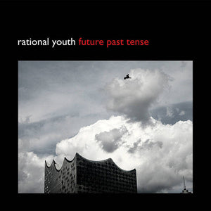 "RATIONAL YOUTH - Future Past Tense 10"" (Vinyle neuf/New EP)"