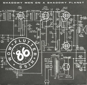 Shodowy Men On a Shadowy Planet - Wow Flutter Hiss 7""