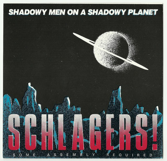 Shodowy Men On a Shadowy Planet - Schlagers!