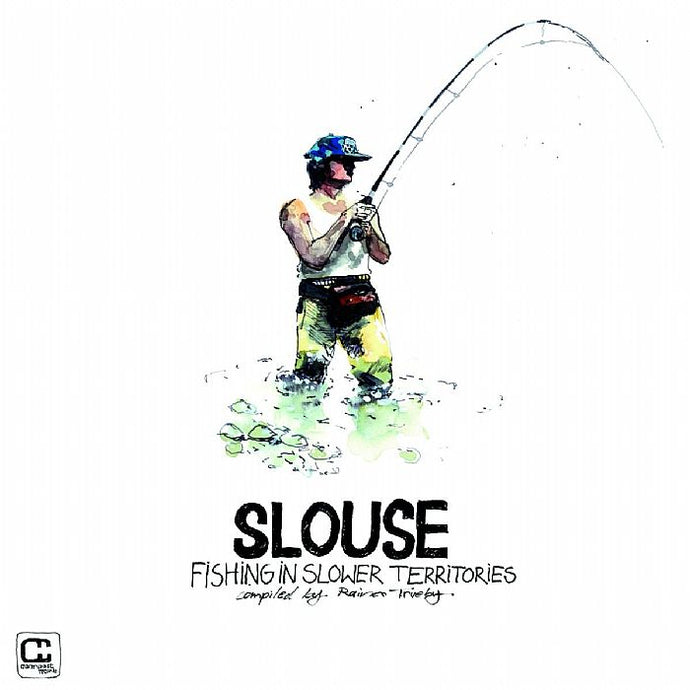 Slouse: Fishing In Slower Territories