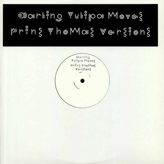 Tulipa Moves: Prins Thomas Versions