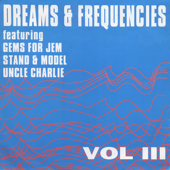 Dreams & Frequencies Vol III