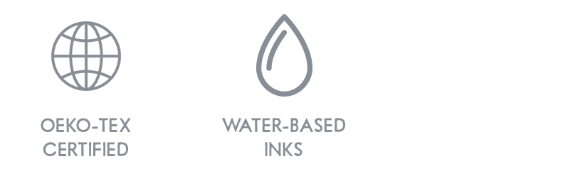 Oeko-tex certified, water-based inks