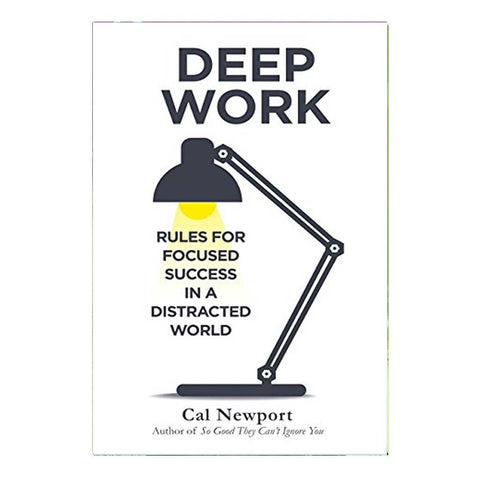 Deep Work: Rules for Focused Success in a Distracted World (English)