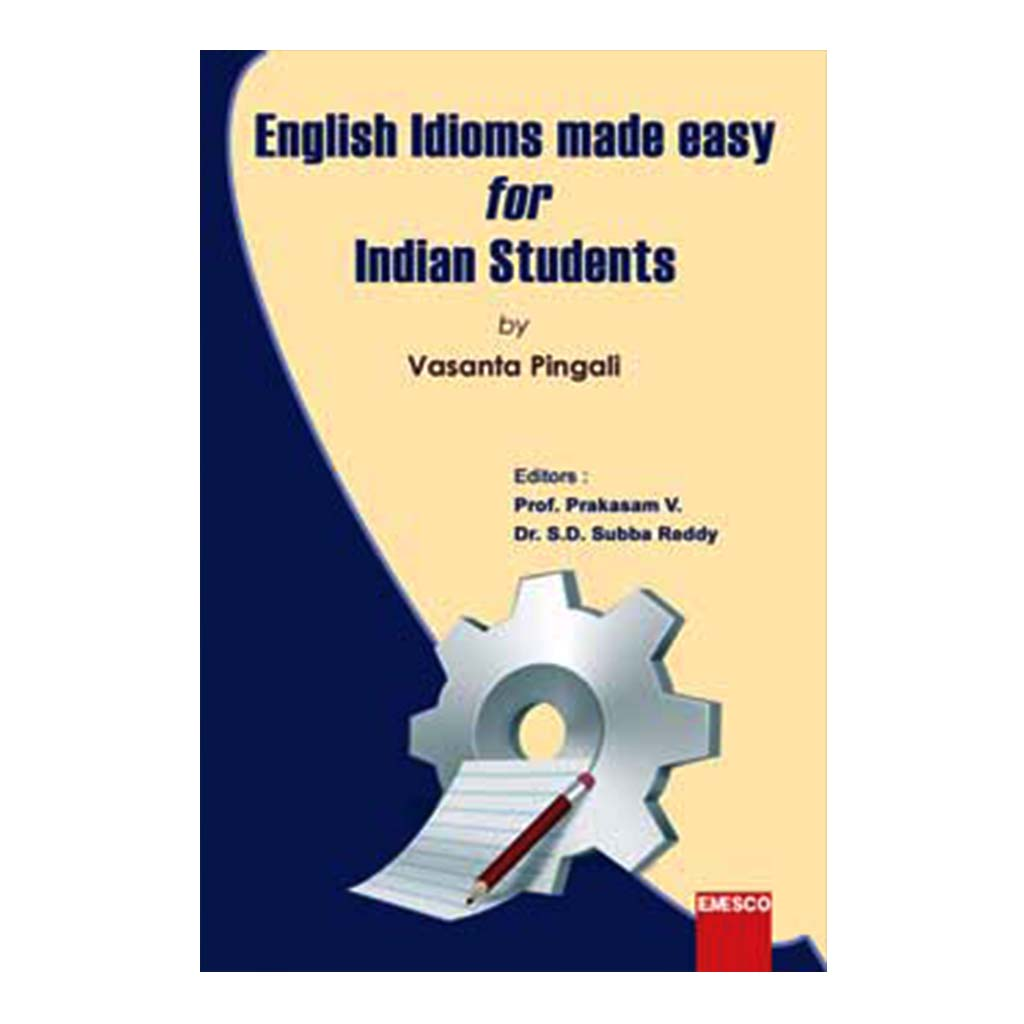 English Idioms Made Easy for Indian Students (English) - 2016 - Chirukaanuka