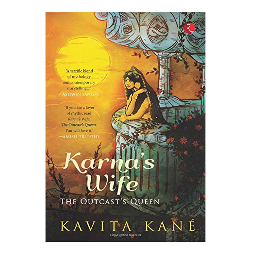 Karna's Wife: The Outcast's Queen (English) Paperback - 2013 - Chirukaanuka