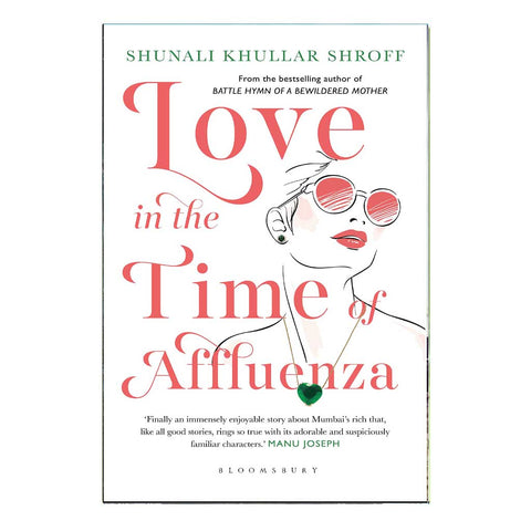 Love In The Time Of Afflueza (English)