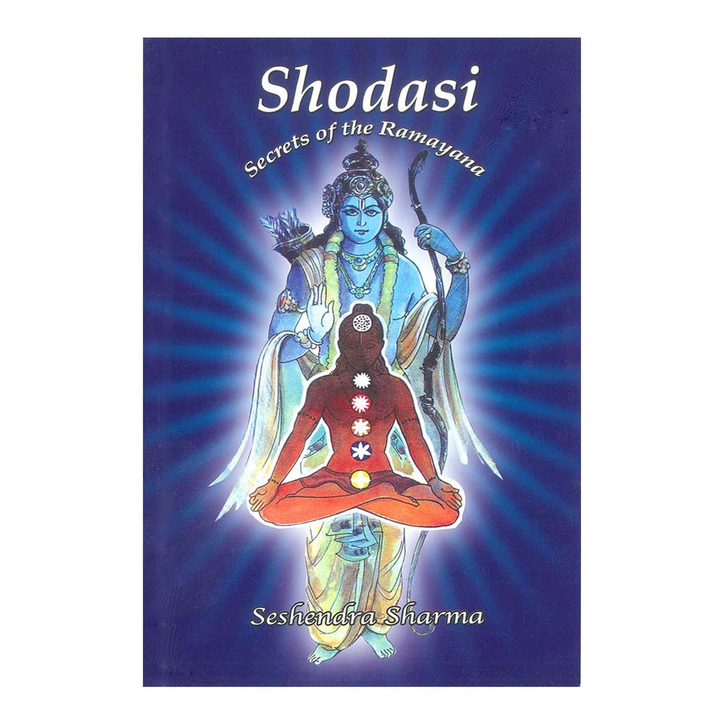 Shodasi : Secrets of the Ramayana By Gunturu Seshendra Sharma (English) - 2015 - Chirukaanuka