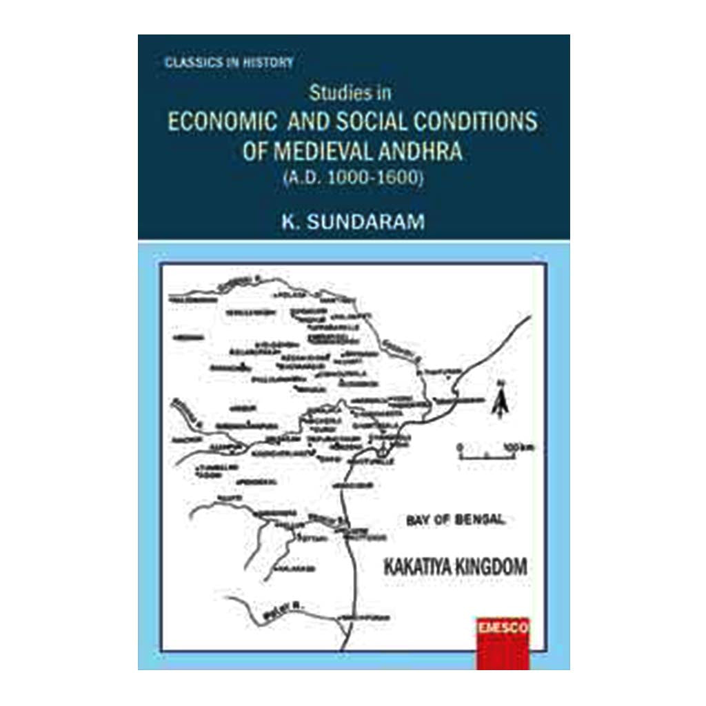 Studies in Economic and Social Conditions of Medieval Andhra (English) - 2019 - Chirukaanuka