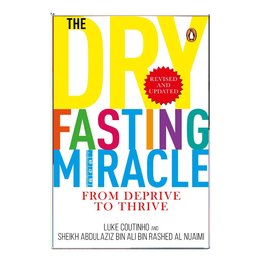 The Dry Fasting Miracle From Deprive to Thrive (English) - 2020