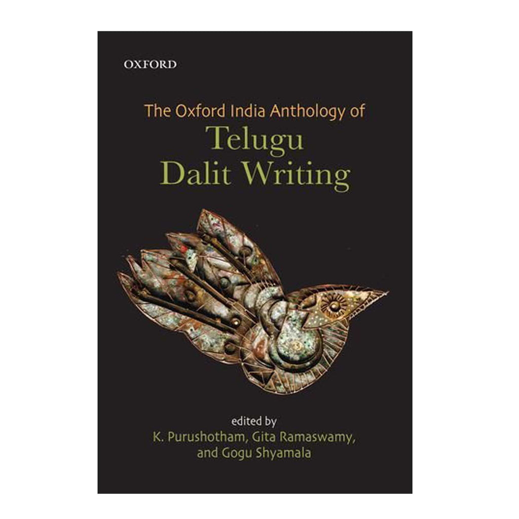 The Oxford India Anthology of Telugu Dalit Writing Hardcover – 2016 - Chirukaanuka