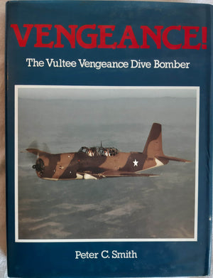 VENGEANCE The Vultee Vengeance Dive Bomber