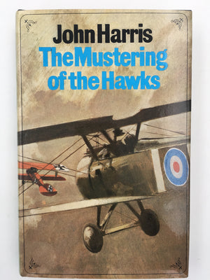The Mustering of the Hawks