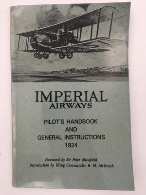 IMPERIAL AIRWAYS : PILOT'S HANDBOOK AND GENERAL INSTRUCTIONS, 1924