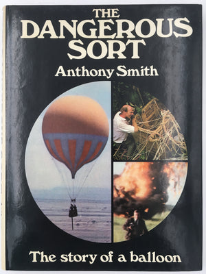 THE DANGEROUS SORT : The story of a balloon