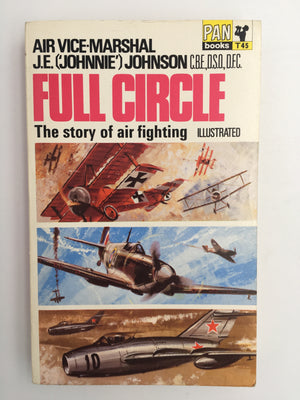 FULL CIRCLE : The story of air fighting