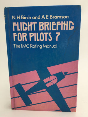 Flight briefing for pilots – Volume 7