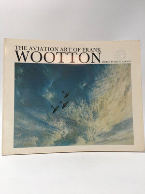 The aviation art of Frank Wooton