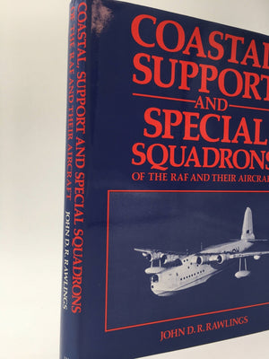 Coastal Support and Special Squadrons of the RAF and their aircraft