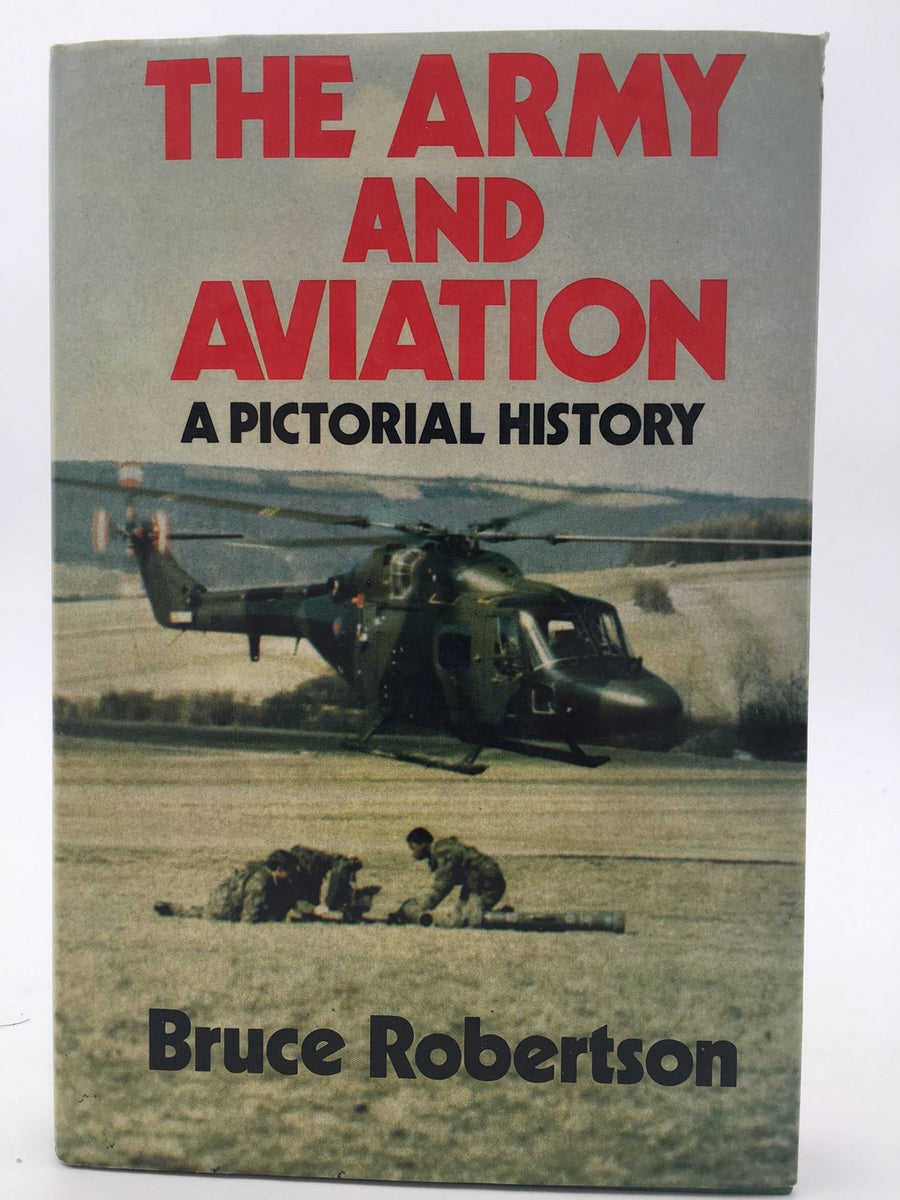 The army and aviation A pictorial history