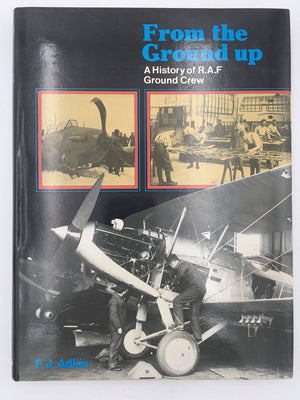From the Ground up, A History of R.A.F. Ground Crew