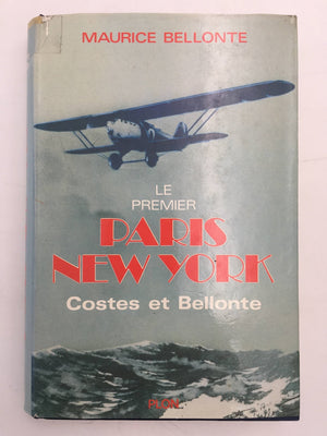 LE PREMIER PARIS NEW-YORK Costes et Bellonte