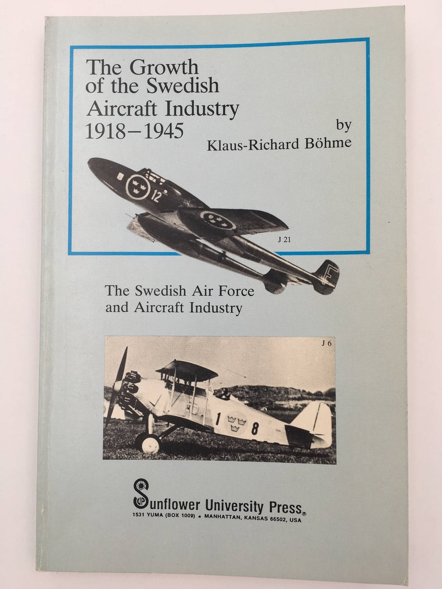 The Growth of the Swedish Aircraft Industry 1918-1945