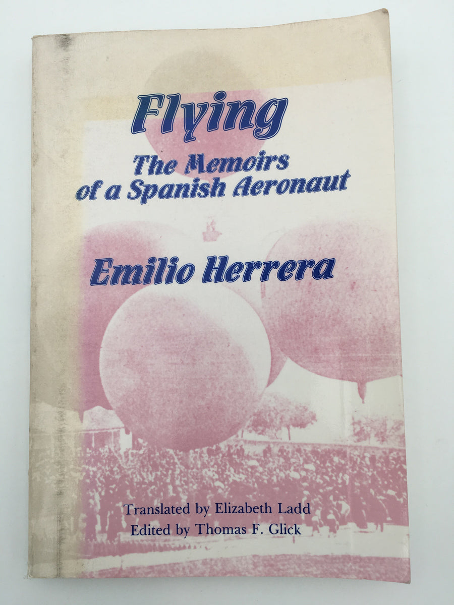 Flying The Memoirs of a Spanish Aeronaut