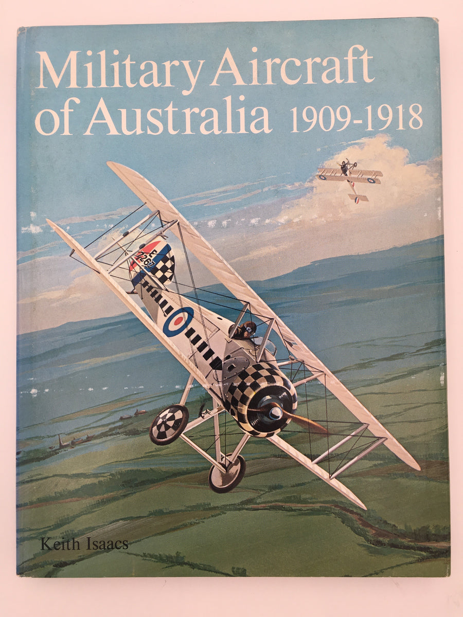 Military Aircraft of Australia, 1909 - 1918