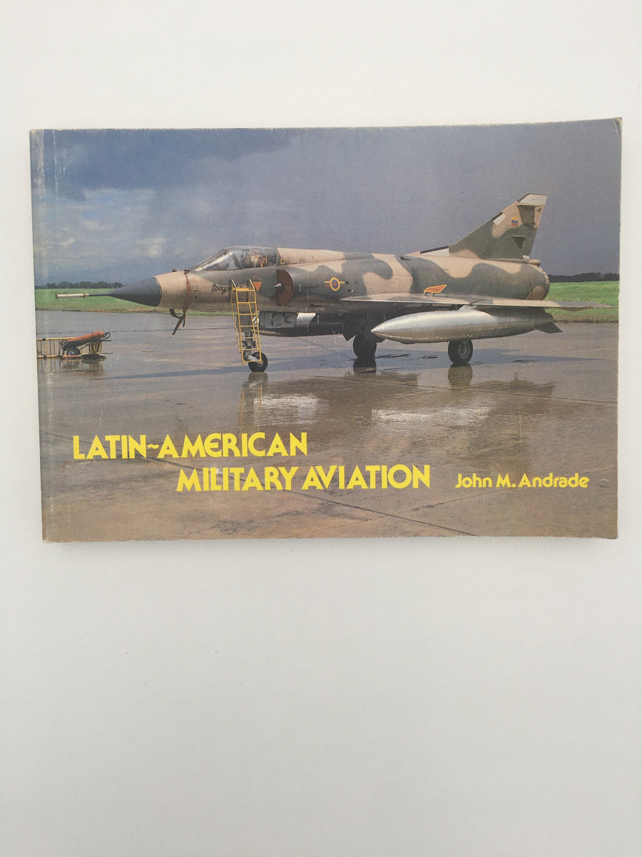LATIN - AMERICAN MILITARY AVIATION