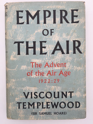 EMPIRE of THE AIR, The Advent of the Air Age, 1922 : 29