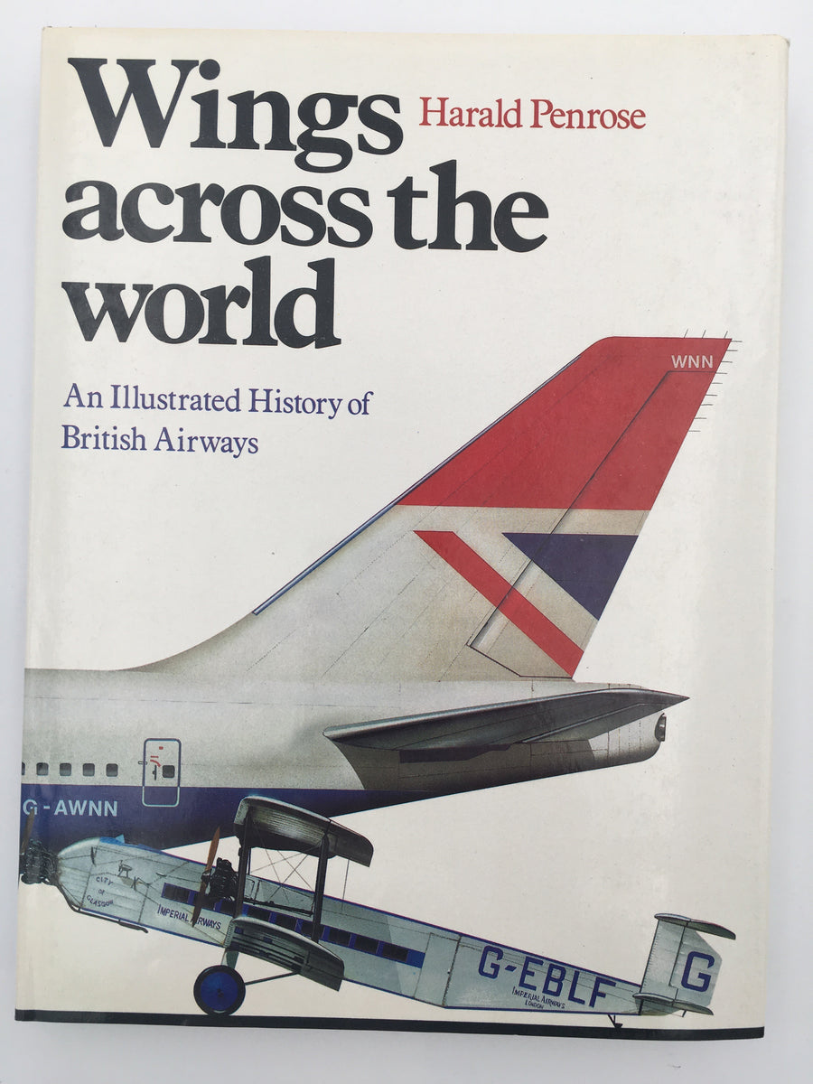 Wings across the world : An Illustrated History of British Airways